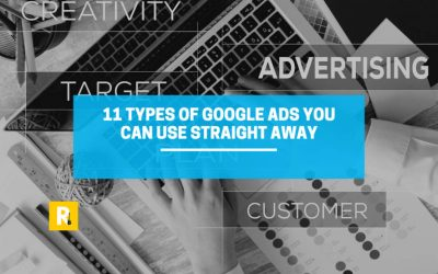 11 Types of Google Ads You Can Use in 2021
