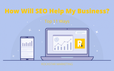 How Will SEO Help My Business? – Top 11 Ways